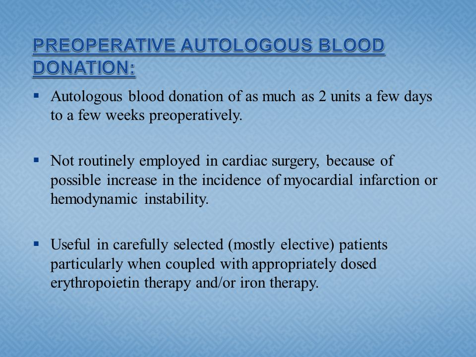 PREOPERATIVE AUTOLOGOUS BLOOD DONATION: