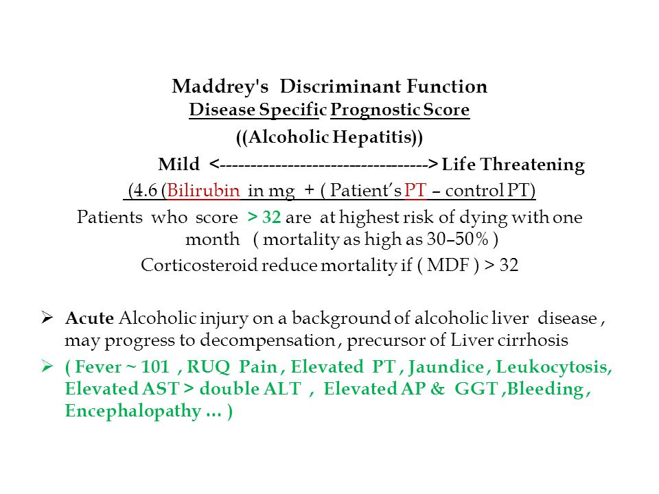 Maddrey s Discriminant Function Disease Specific Prognostic Score