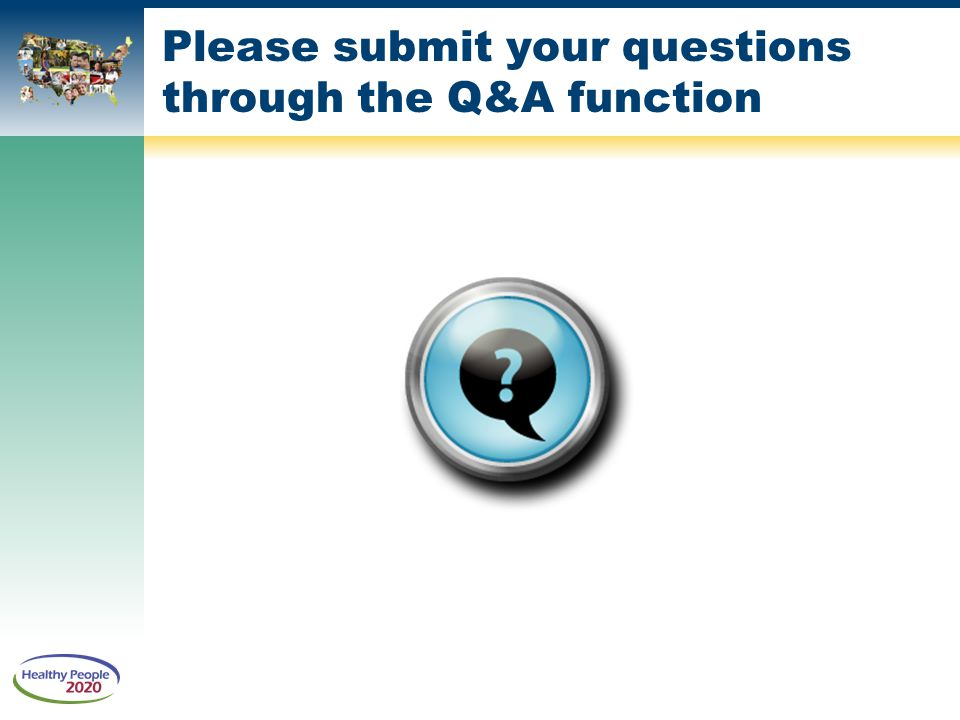 Please submit your questions through the Q&A function