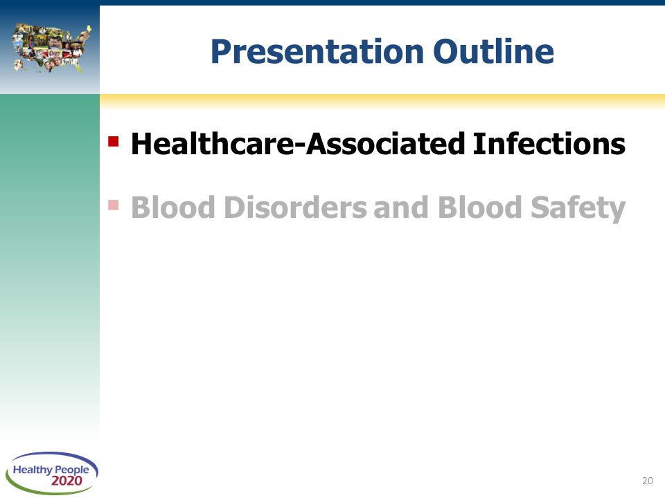 Presentation Outline Healthcare-Associated Infections