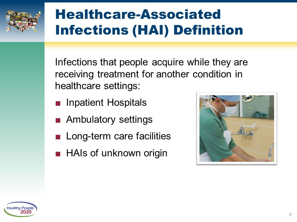 Healthcare-Associated Infections (HAI) Definition