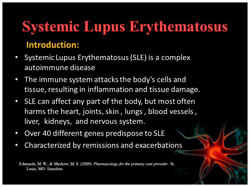 personal impact of systemic lupus erythematosus Systemic lupus erythematosus (sle), also known simply as lupus, is an  autoimmune disease in  alternative medicine has not been shown to affect the  disease  due to the variety of symptoms and organ system involvement with  sle, its severity in an individual must be assessed in order to successfully treat  sle mild or.