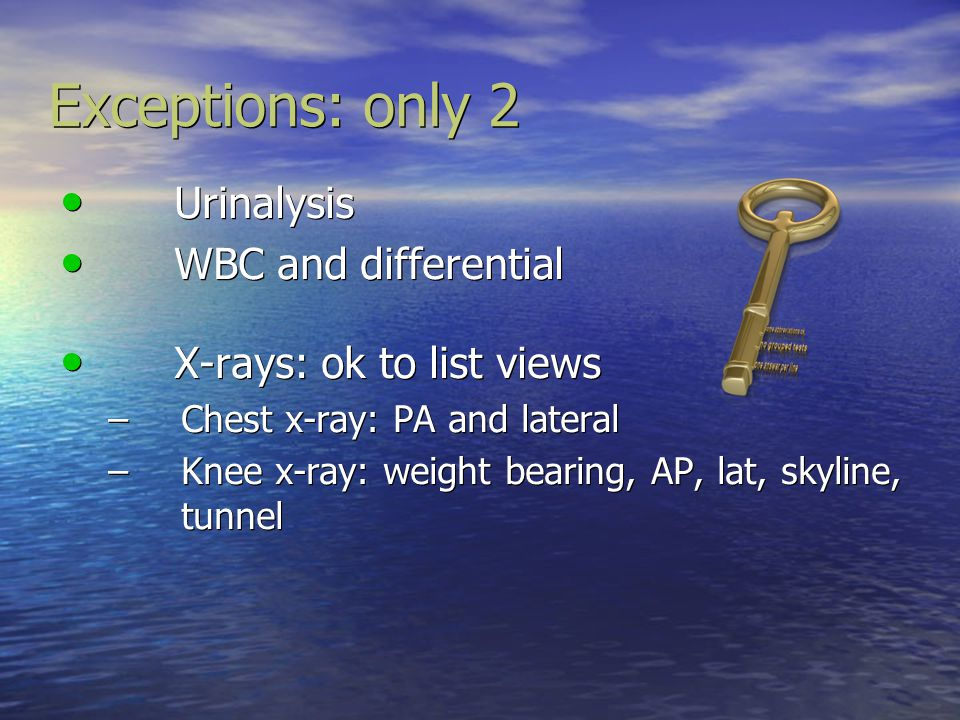 Exceptions: only 2 Urinalysis WBC and differential