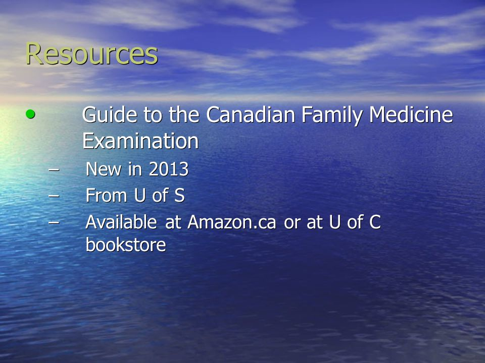 Resources Guide to the Canadian Family Medicine Examination
