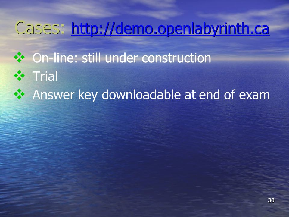 Cases: http://demo.openlabyrinth.ca