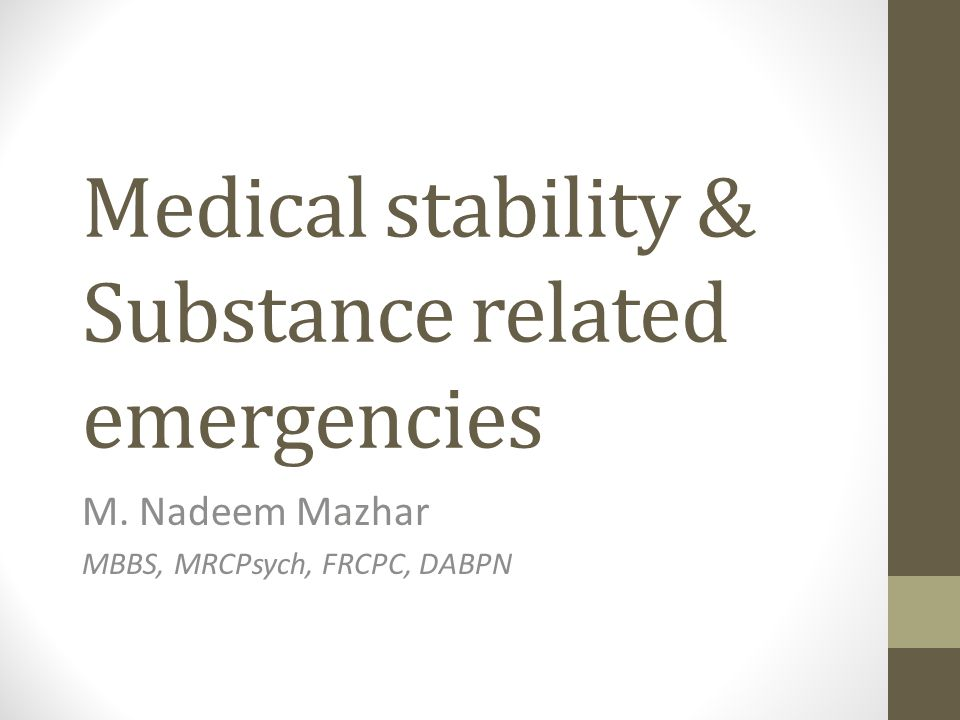 Medical stability & Substance related emergencies