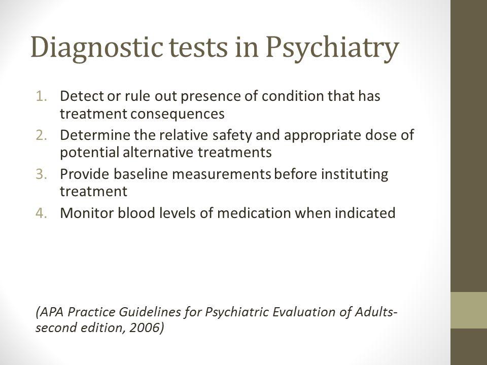 Diagnostic tests in Psychiatry