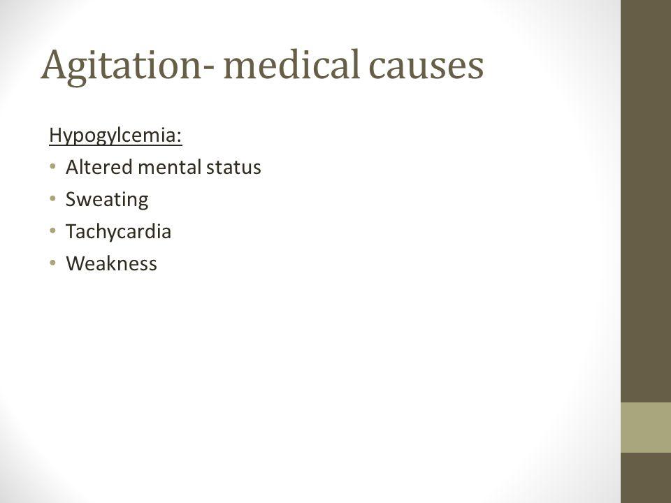 Agitation- medical causes