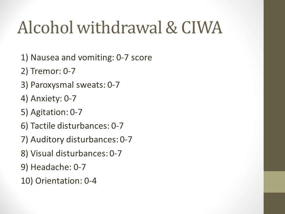 Alcohol withdrawal & CIWA