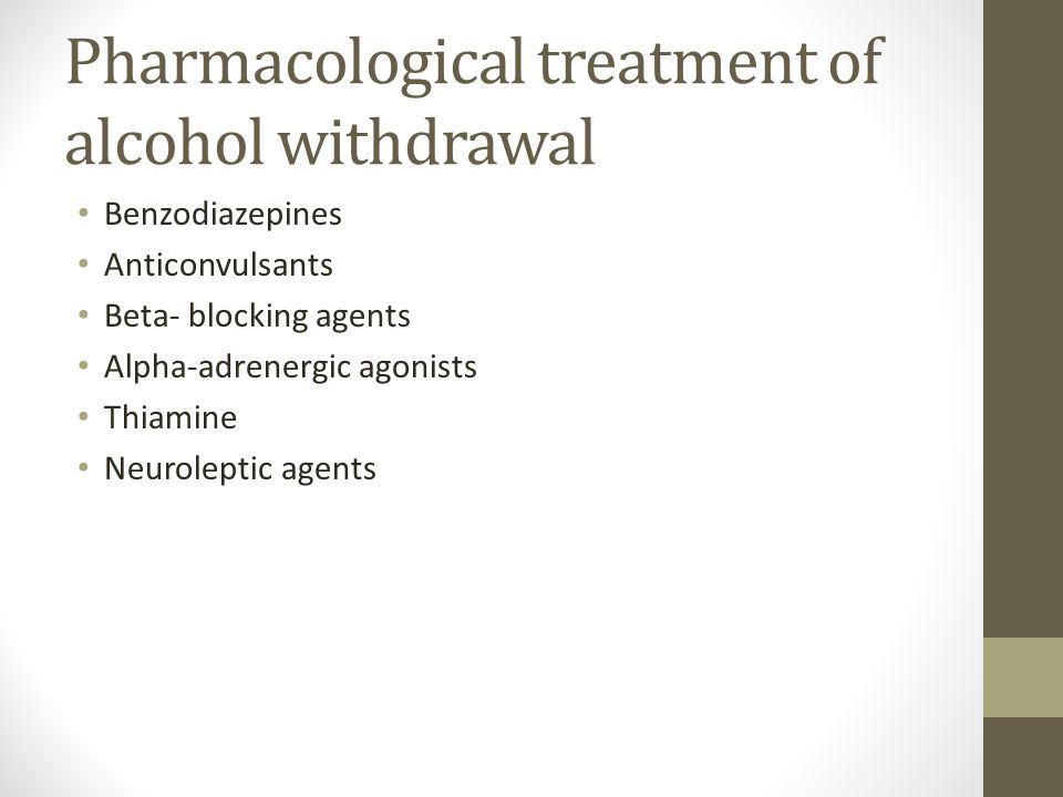 Pharmacological treatment of alcohol withdrawal