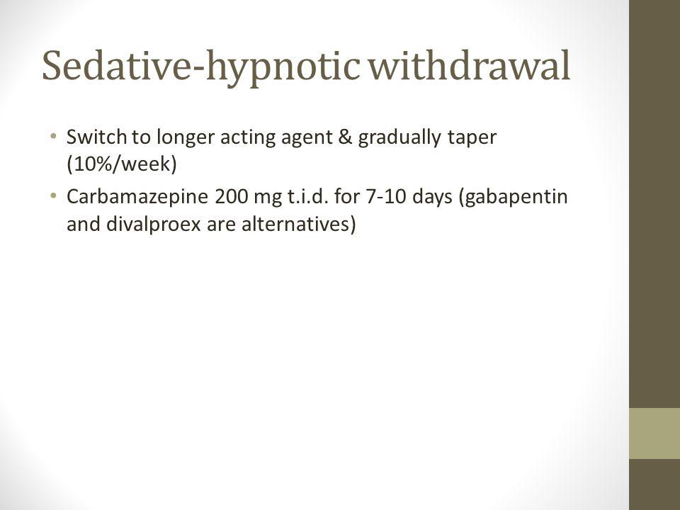 Sedative-hypnotic withdrawal