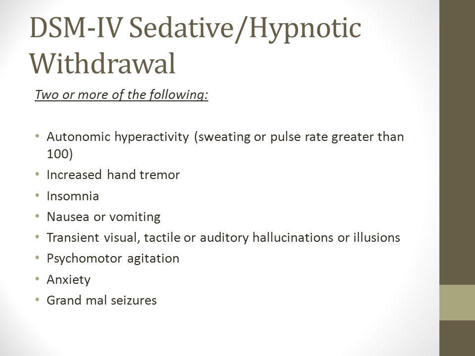 DSM-IV Sedative/Hypnotic Withdrawal
