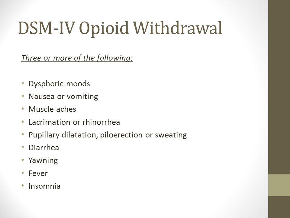 DSM-IV Opioid Withdrawal