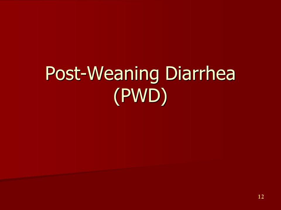 Post-Weaning Diarrhea (PWD)
