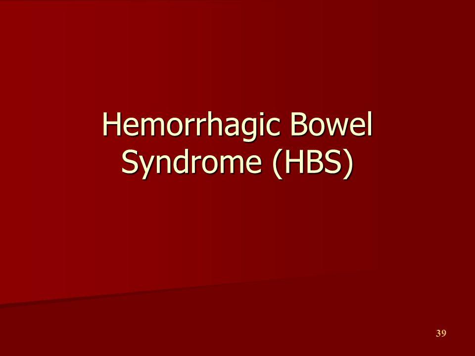 Hemorrhagic Bowel Syndrome (HBS)