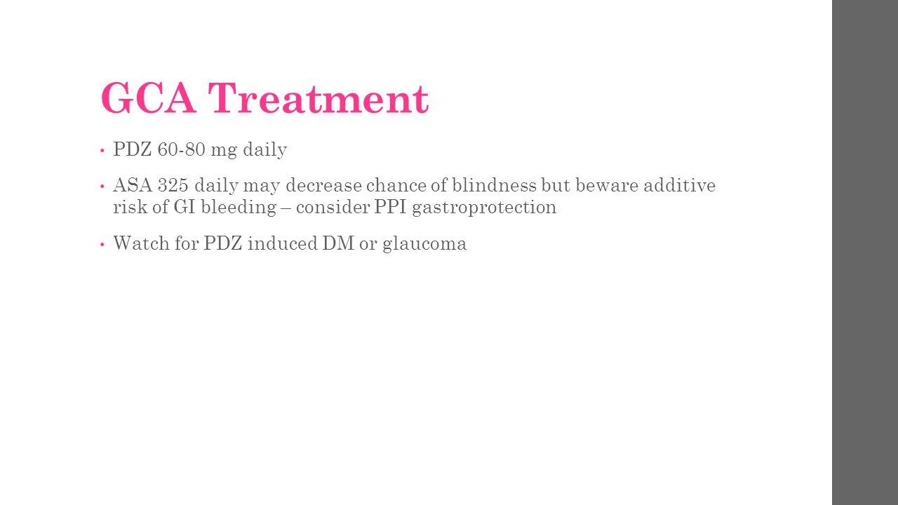 GCA Treatment PDZ 60-80 mg daily
