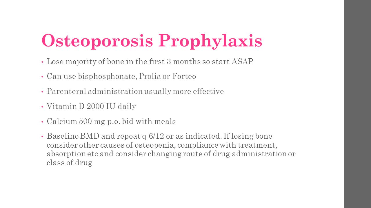 Osteoporosis Prophylaxis