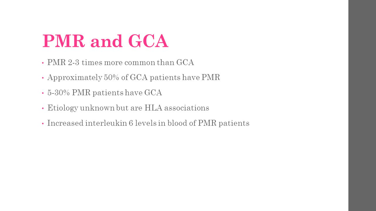 PMR and GCA PMR 2-3 times more common than GCA
