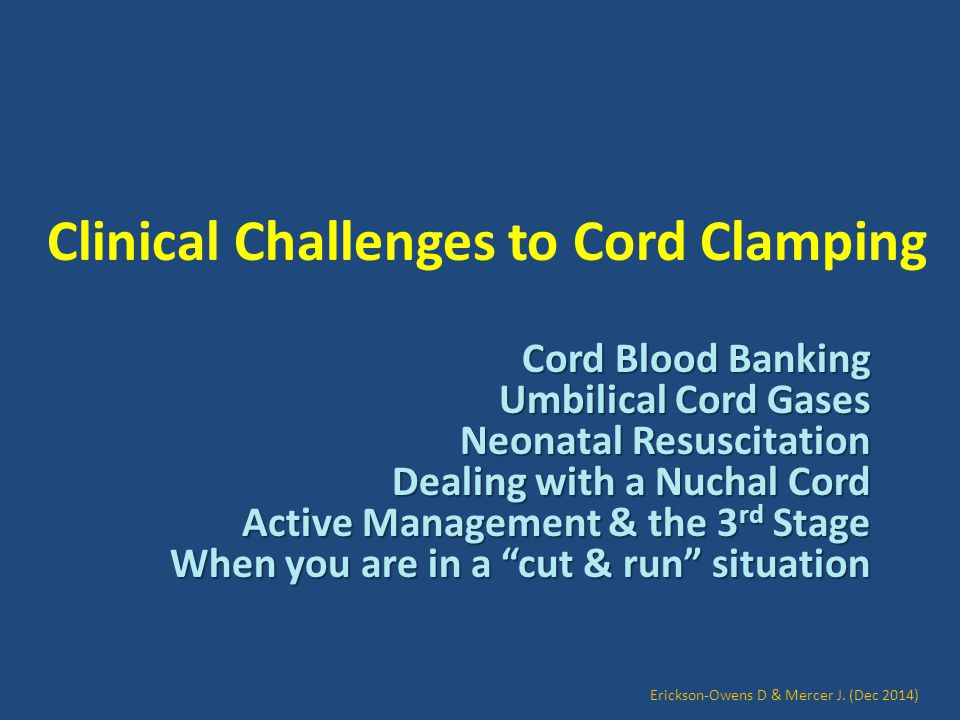 Clinical Challenges to Cord Clamping