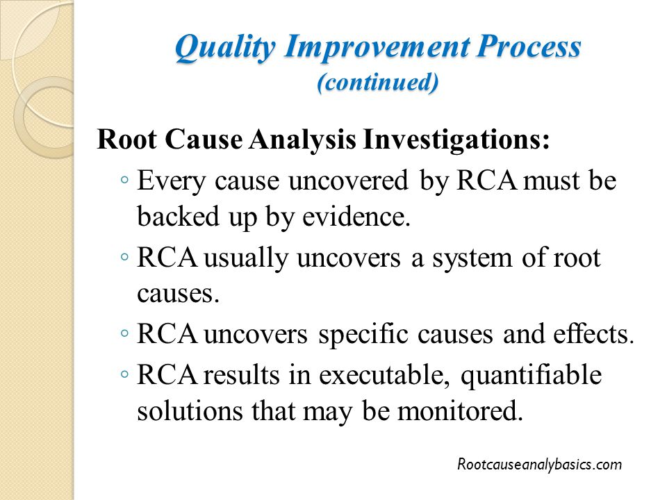 Quality Improvement Process (continued)