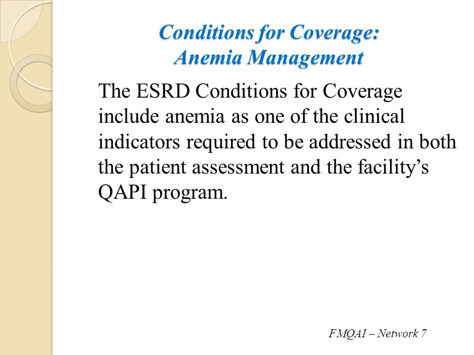 Conditions for Coverage: Anemia Management