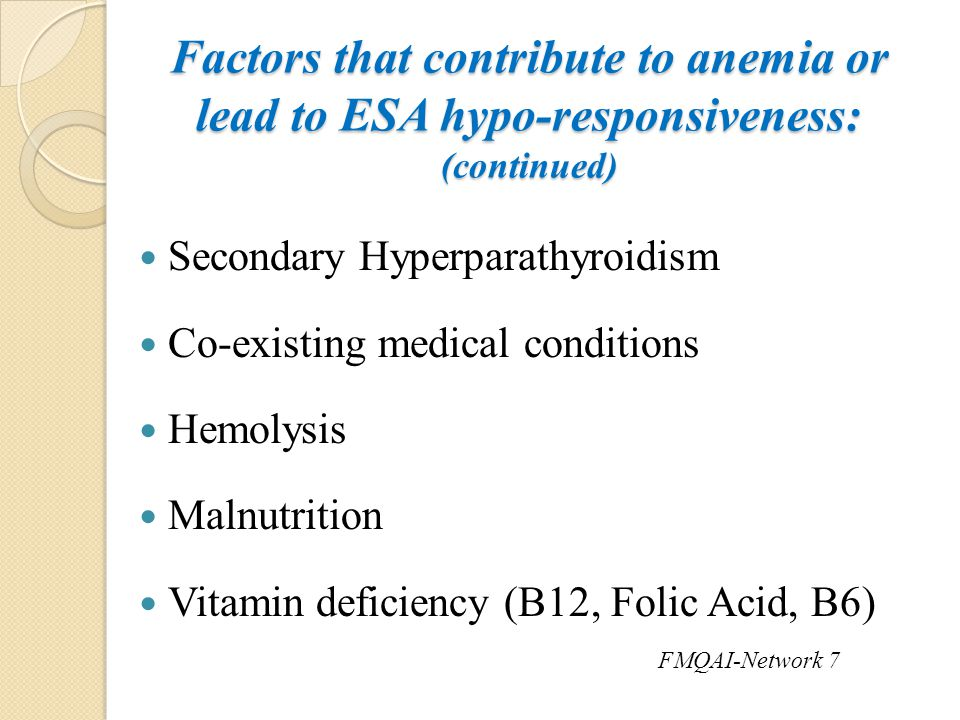 Factors that contribute to anemia or lead to ESA hypo-responsiveness: (continued)