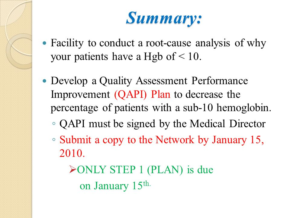 Summary: Facility to conduct a root-cause analysis of why your patients have a Hgb of < 10.