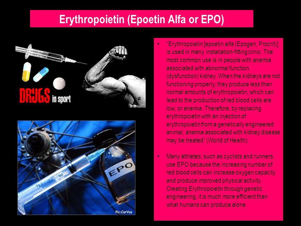 Erythropoietin (Epoetin Alfa or EPO)