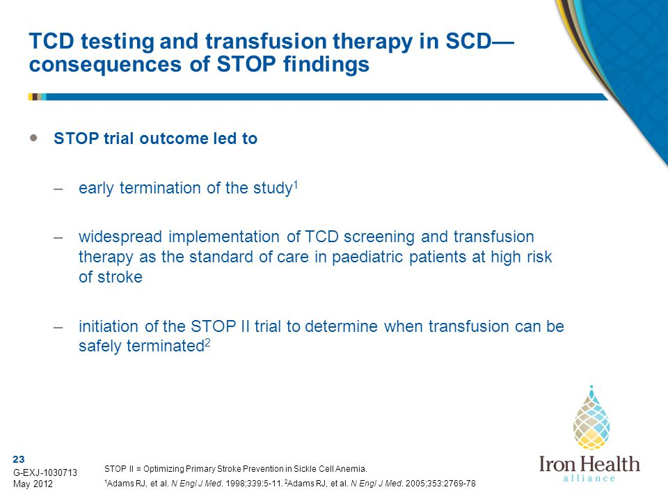 TCD testing and transfusion therapy in SCD— consequences of STOP findings
