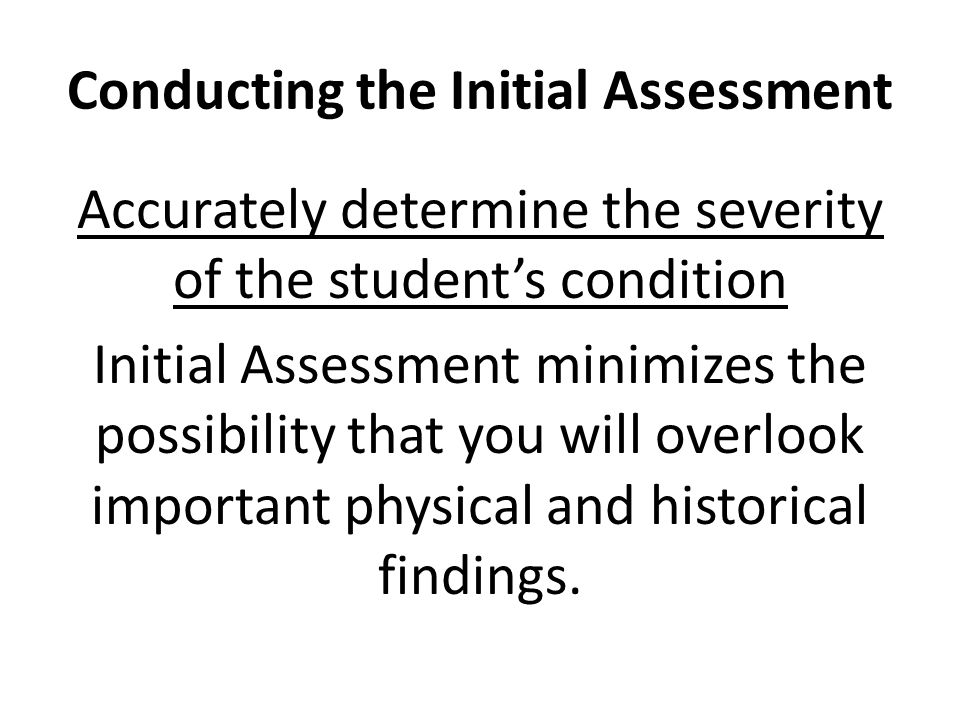 Conducting the Initial Assessment
