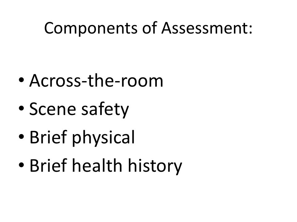 Components of Assessment: