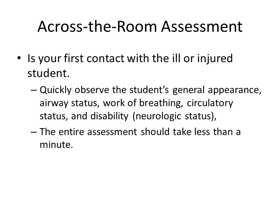 Across-the-Room Assessment