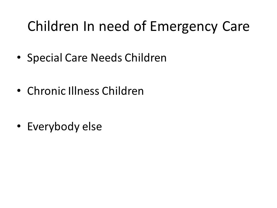 Children In need of Emergency Care