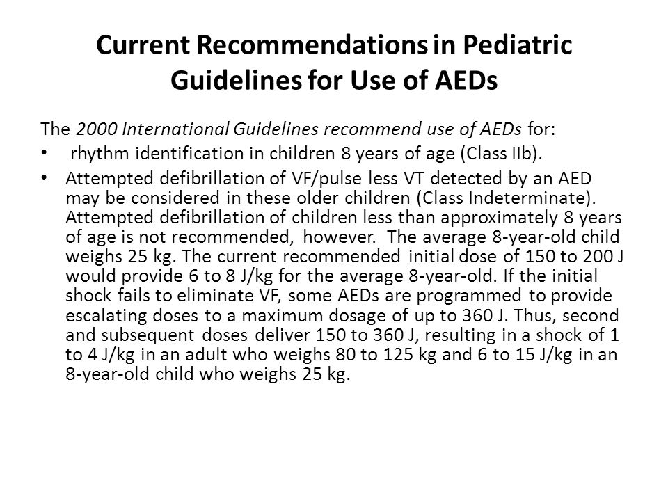 Current Recommendations in Pediatric Guidelines for Use of AEDs
