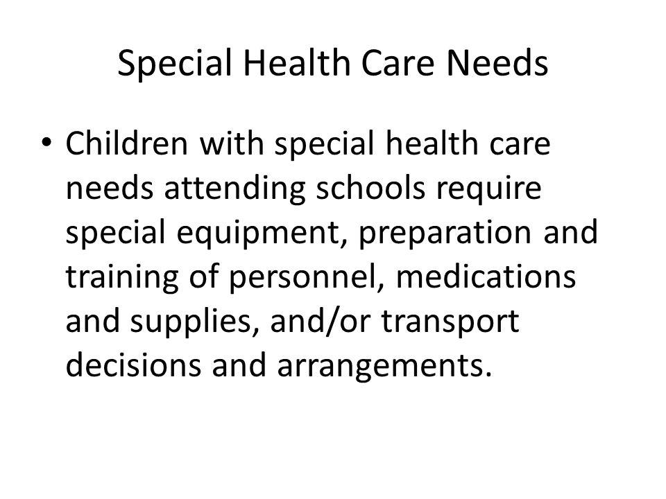 Special Health Care Needs
