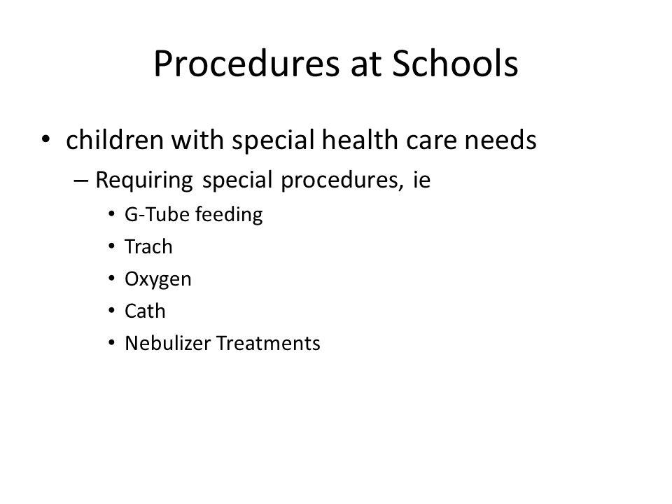 Procedures at Schools children with special health care needs