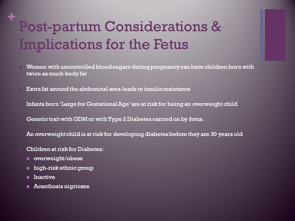 Post-partum Considerations & Implications for the Fetus