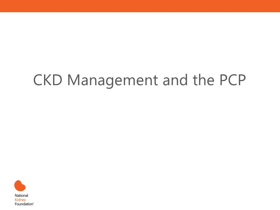 CKD Management and the PCP