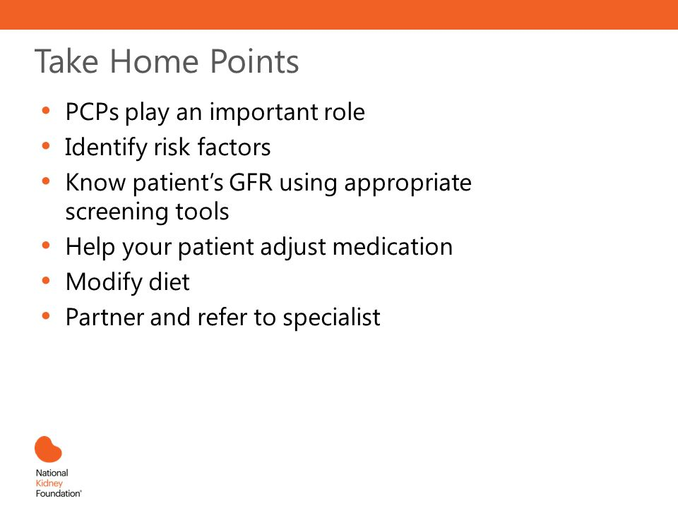Take Home Points PCPs play an important role Identify risk factors