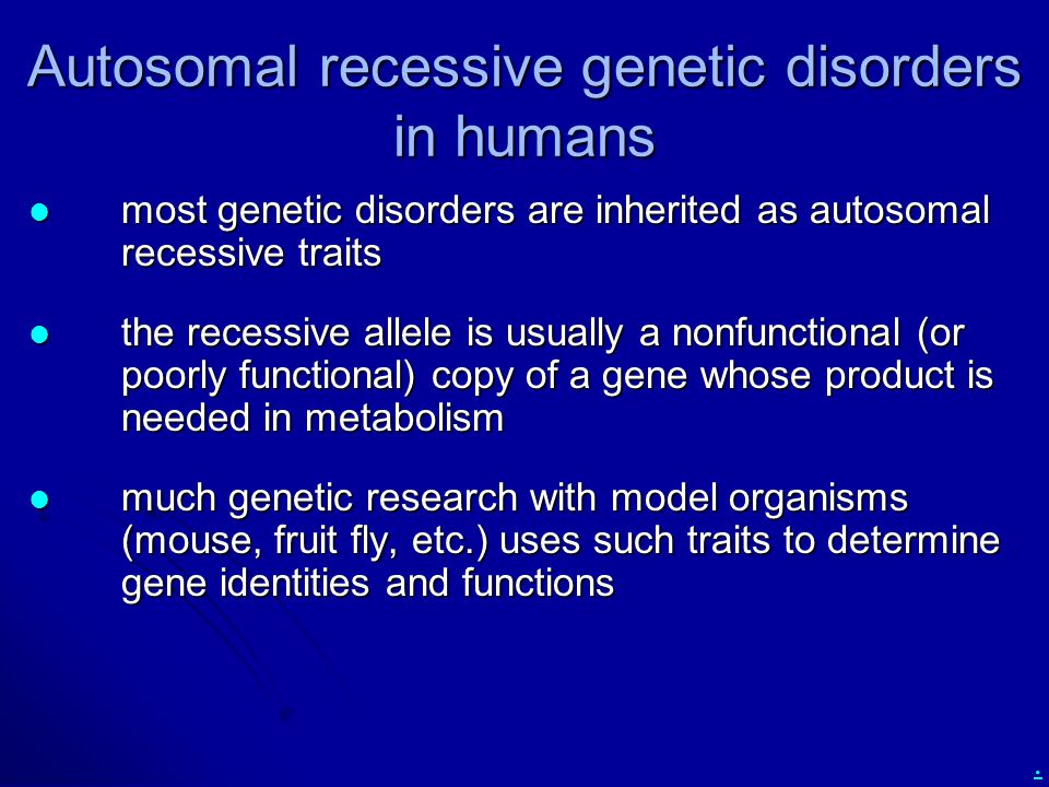 Autosomal recessive genetic disorders in humans
