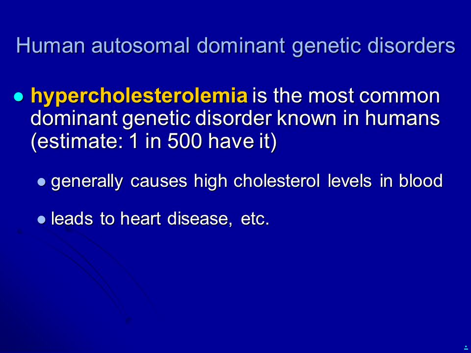 Human autosomal dominant genetic disorders