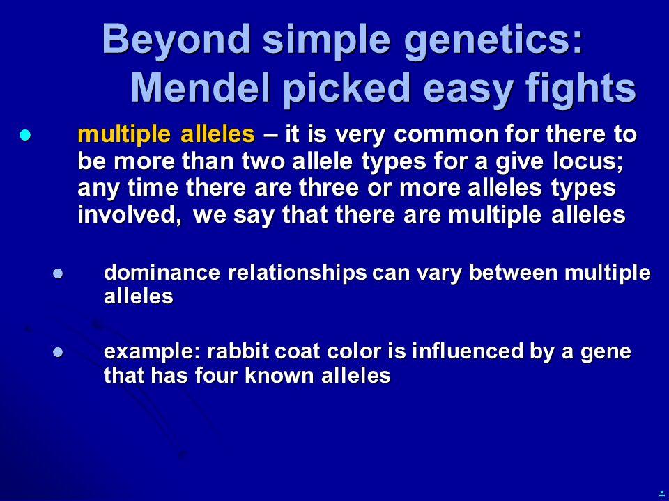 Beyond simple genetics: Mendel picked easy fights