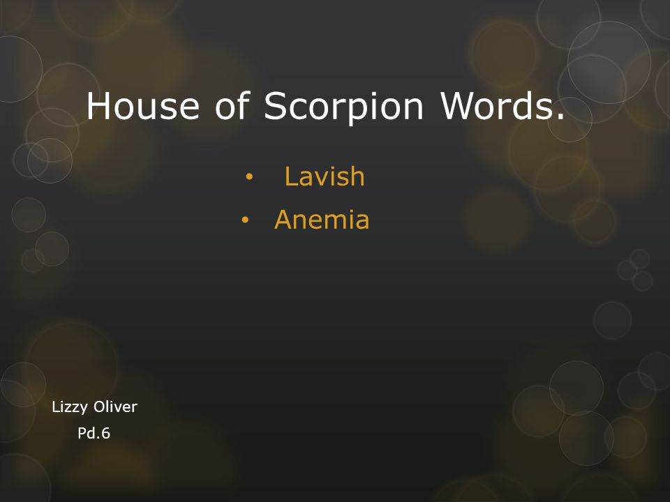 House of Scorpion Words.