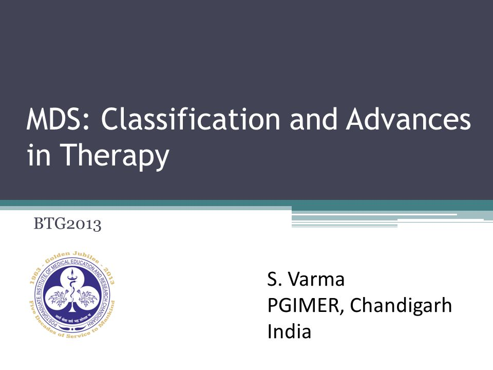 MDS: Classification and Advances in Therapy