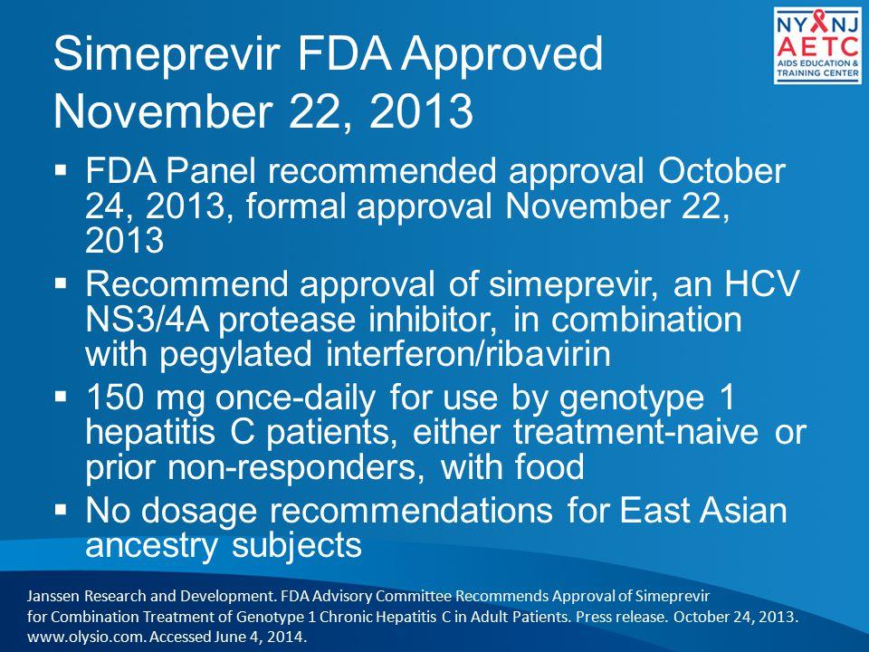 Simeprevir FDA Approved November 22, 2013
