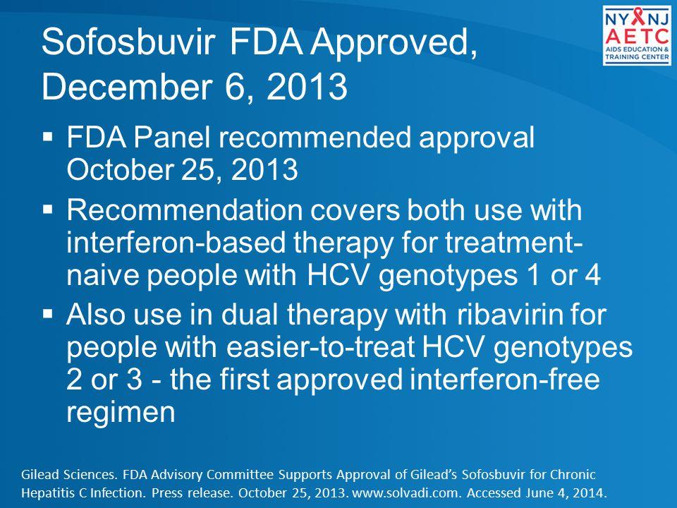 Sofosbuvir FDA Approved, December 6, 2013