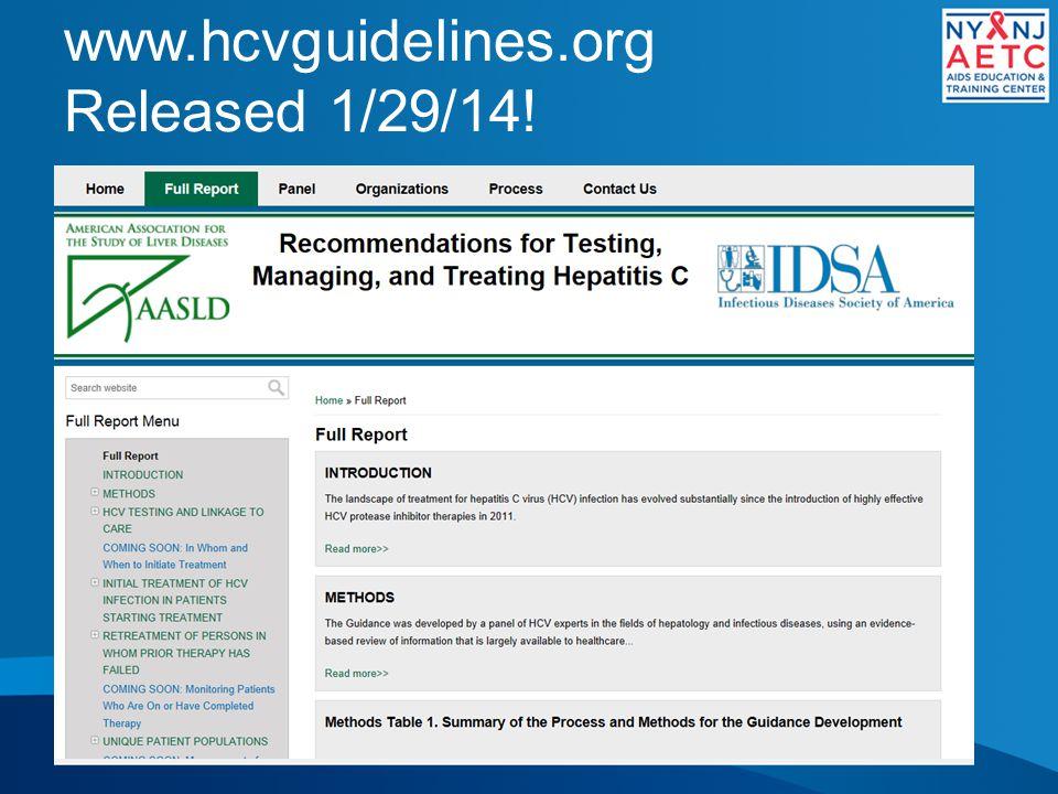 www.hcvguidelines.org Released 1/29/14!