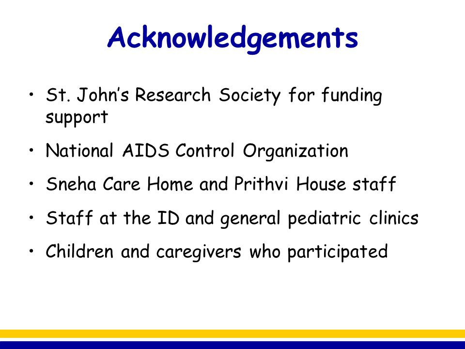 Acknowledgements St. John's Research Society for funding support