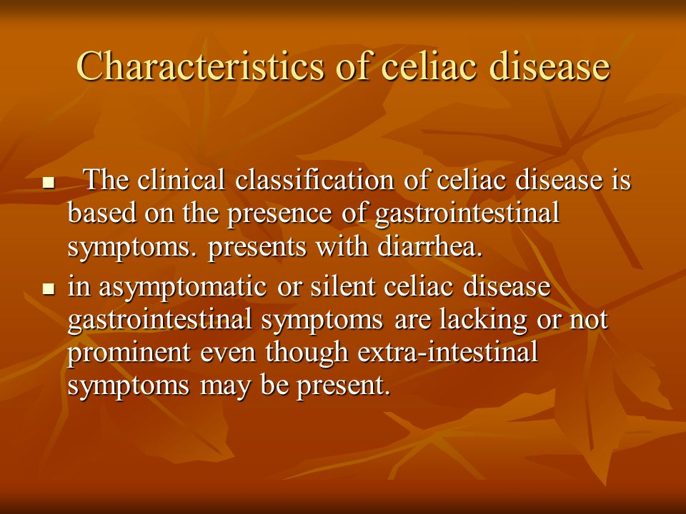 Characteristics of celiac disease