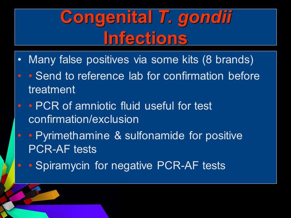Congenital T. gondii Infections